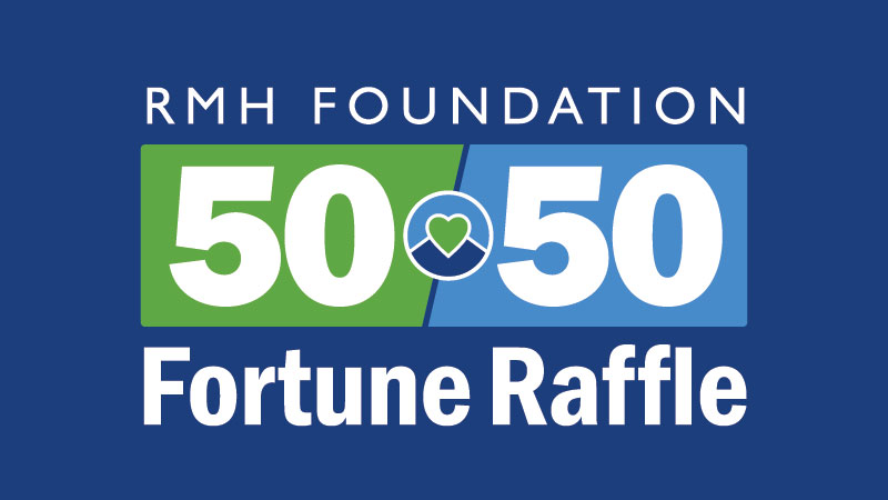 RMHF 50 50 Fortune Raffle